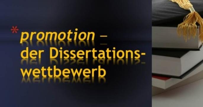 promotion - der Dissertationswettbewerb